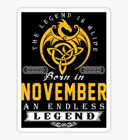 The Legend Is Alive - Born In NOVEMBER Sticker