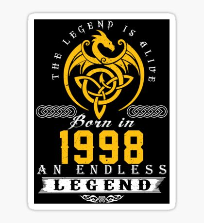 The Legend Is Alive - Born In 1998 Sticker