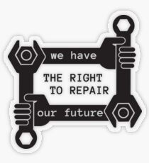 we have the right to repair our future Transparent Sticker