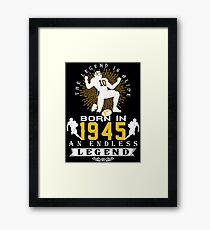 The 'Football' Legend Is Alive - Born In 1945 Framed Print