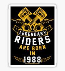 Legendary Riders Are Born In 1988 Sticker