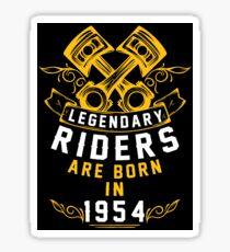 Legendary Riders Are Born In 1954 Sticker