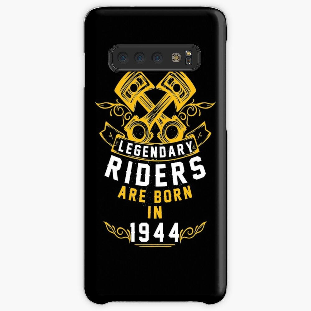 Legendary Riders Are Born In 1944 Cases & Skins for Samsung Galaxy