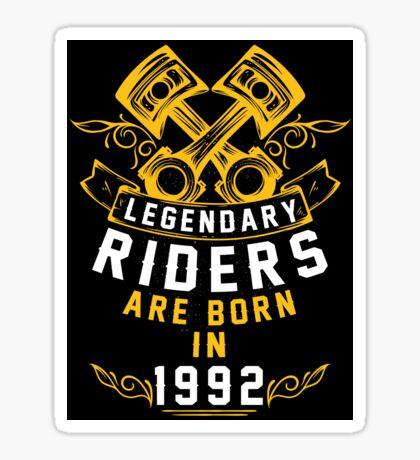 Legendary Riders Are Born In 1992 Sticker