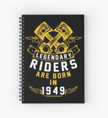 Legendary Riders Are Born In 1949 Spiral Notebook