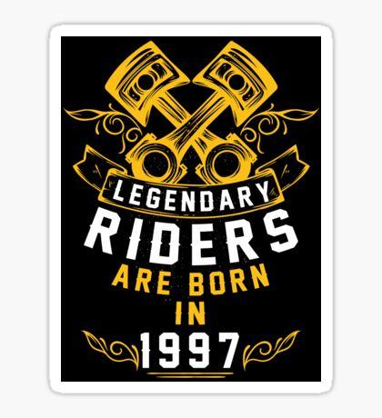 Legendary Riders Are Born In 1997 Sticker