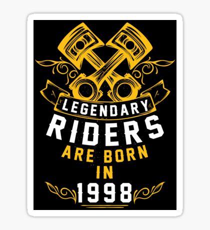Legendary Riders Are Born In 1998 Sticker
