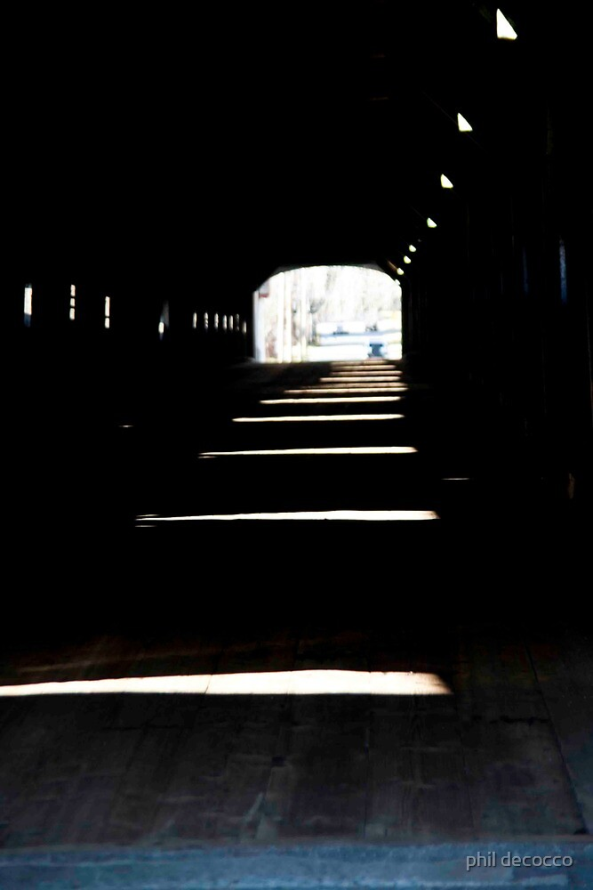 Inside The Covered Bridge by phil decocco