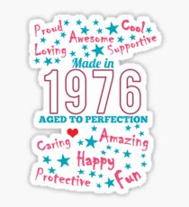 Made In 1976 - Aged To Perfection Sticker
