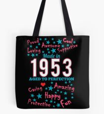 Made In 1953 - Aged To Perfection Tote Bag