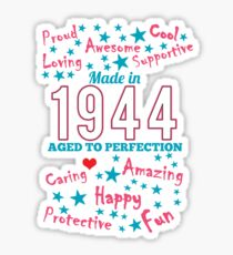 Made In 1944 - Aged To Perfection Sticker
