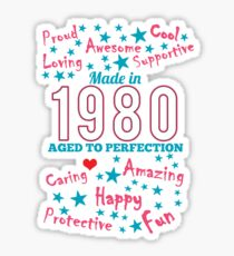 Made In 1980 - Aged To Perfection Sticker