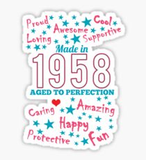 Made In 1958 - Aged To Perfection Sticker