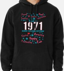 Made In 1971 - Aged To Perfection Pullover Hoodie