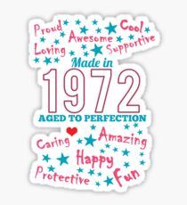 Made In 1972 - Aged To Perfection Sticker