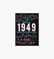 Made In 1949 - Aged To Perfection Art Board Print