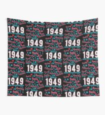 Made In 1949 - Aged To Perfection Wall Tapestry