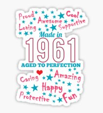 Made In 1961 - Aged To Perfection Sticker