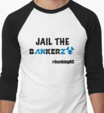JAIL THE BANKERZ Baseball ¾ Sleeve T-Shirt