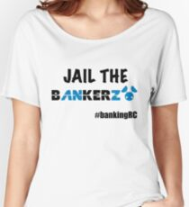 JAIL THE BANKERZ Relaxed Fit T-Shirt