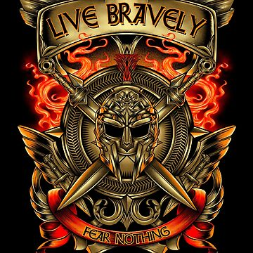 Gladiator, Viking, Norse Live Bravely Fear Nothing Inspirational Gifts. by vince58