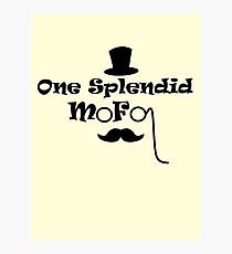 Splendid Mofo Photographic Print