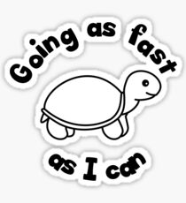 Going as fast as I can Sticker