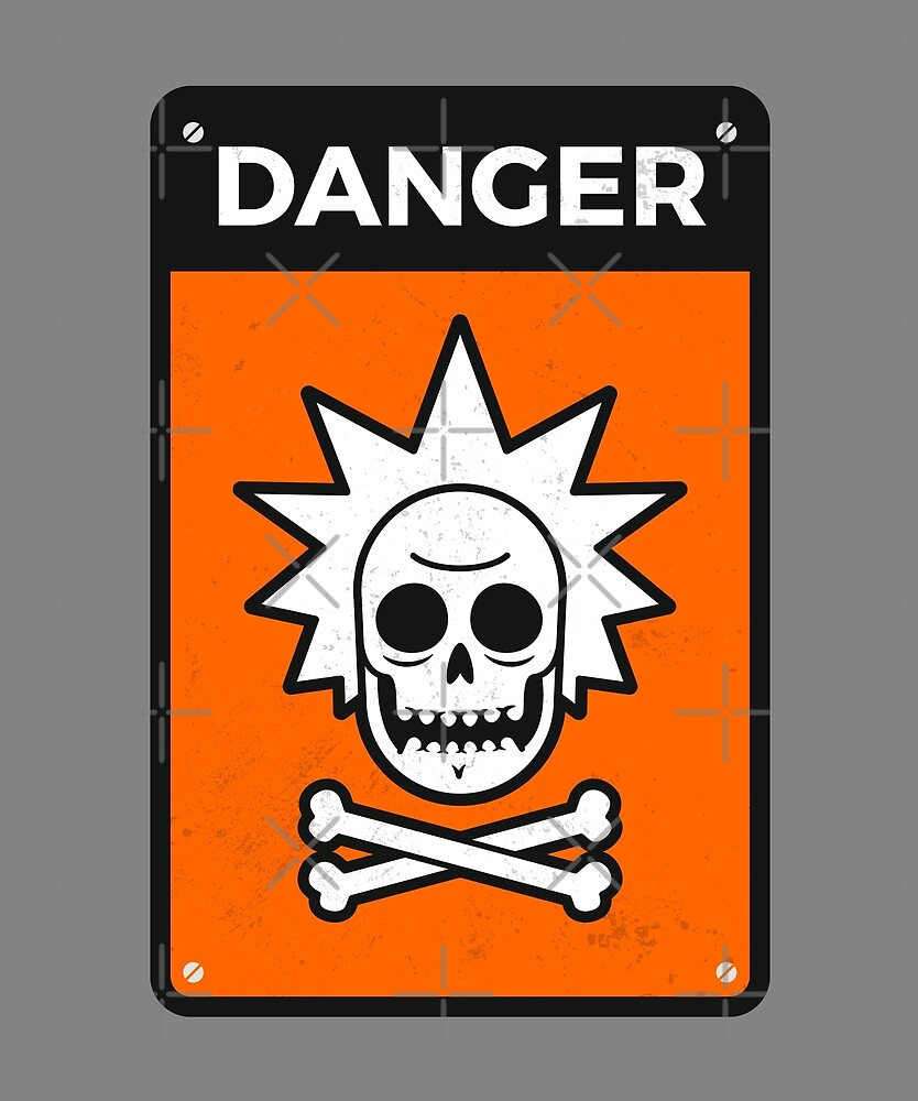 Danger Rick Sign by zoljo