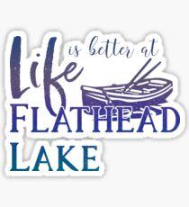 Das Leben ist besser am Flathead Lake, Montana, Sommer, Familienurlaub Sticker