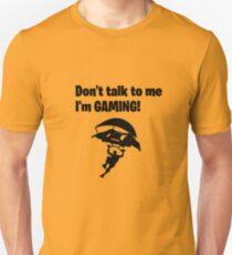 Camiseta unisex ¡No me hables, estoy jugando!