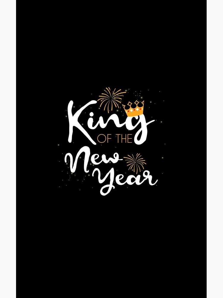 King of the New Year Tee Happy New Year New Years Eve TShirt by davdmark