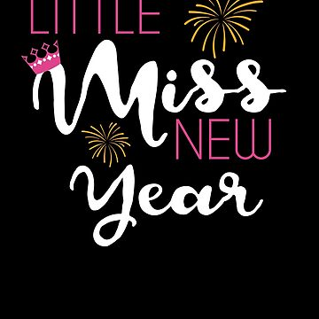 Little Miss New Year Tee Happy New Year New Years Eve TShirt by davdmark