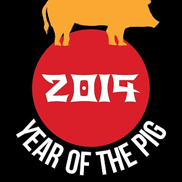 Year Of The Pig 2019 Tee Chinese New Year 2019 T-Shirt by davdmark