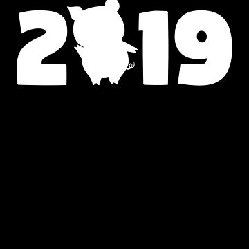 Year Of The Pig 2019 T-Shirt Chinese New Year 2019 T-Shirt by davdmark