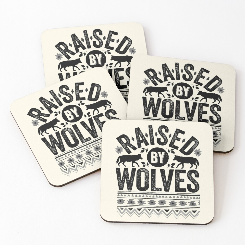 Raised By Wolves {Black + White} Coasters (Set of 4)