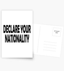 Declare Your Nationality  Postcards