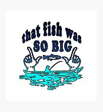 Big fish | Angler fishing license fisherman gift Photographic Print