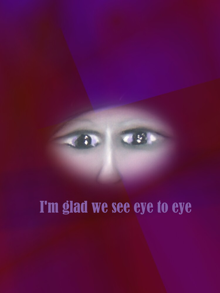 I'm glad we see eye to eye by Sarah Russell