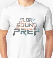 GLORY SOUND PREP Unisex T-Shirt