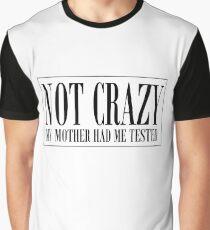 NICHT VERRÜCKT Grafik T-Shirt