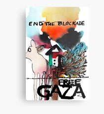 End the Blockade - Free Gaza Metalldruck