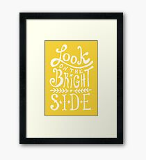 Look On The Bright Side Framed Print