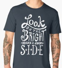 Look On The Bright Side Men's Premium T-Shirt