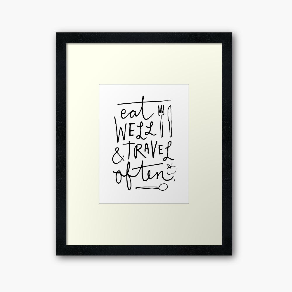 Eat Well & Travel Often Framed Art Print