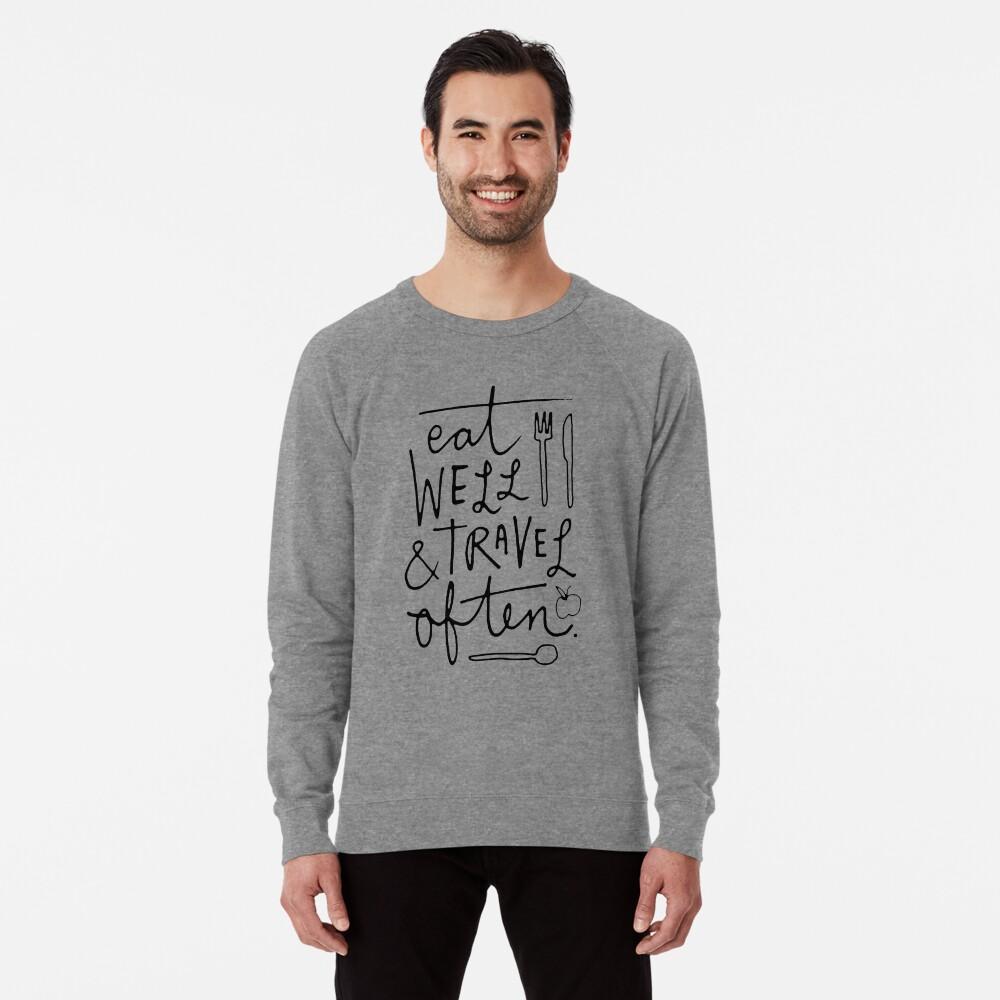 Eat Well & Travel Often Lightweight Sweatshirt