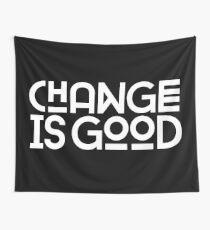 El cambio es bueno. Tela decorativa