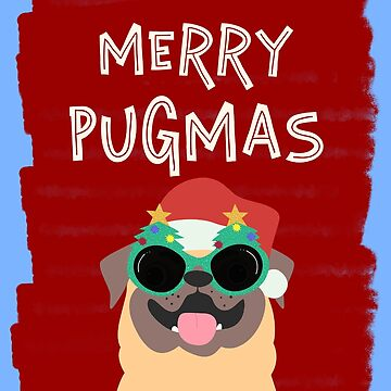Pug Christmas Merry Pugmas Cut Gift for Pug Owners by TrndSttr