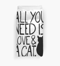 All You Need Is Love and A Cat Duvet Cover