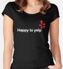 Happy To Yelp Women's Fitted Scoop T-Shirt