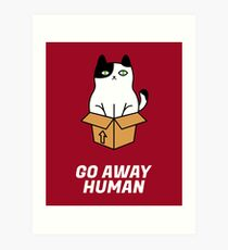 Go Away Human Art Print